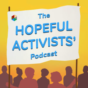 Hopeful Activists Podcast