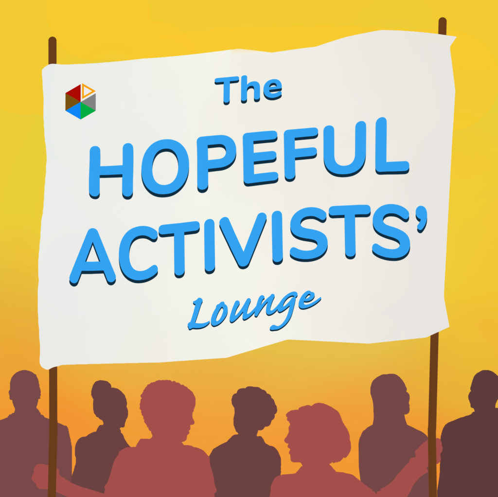 The Hopeful Activists' Lounge